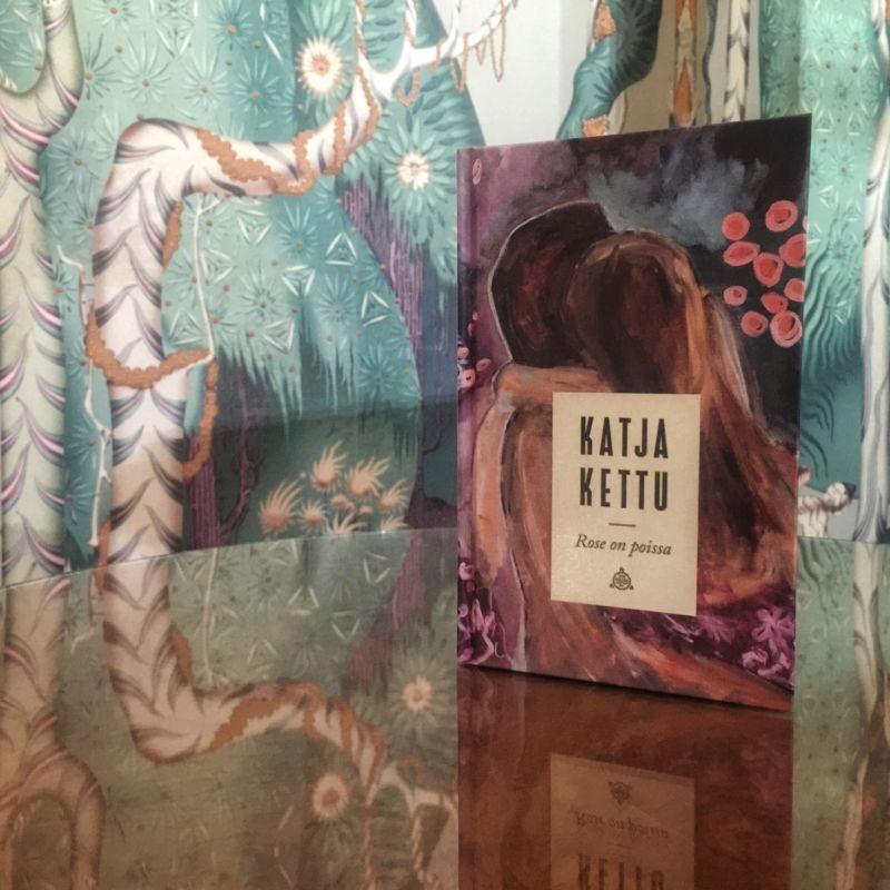 Marraskuun lukupiirin kirja on Katja Ketun Rose on poissa.